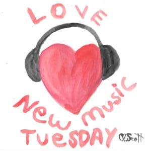 I really love new music tuesday