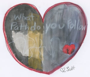 What path do you follow? Is it love?