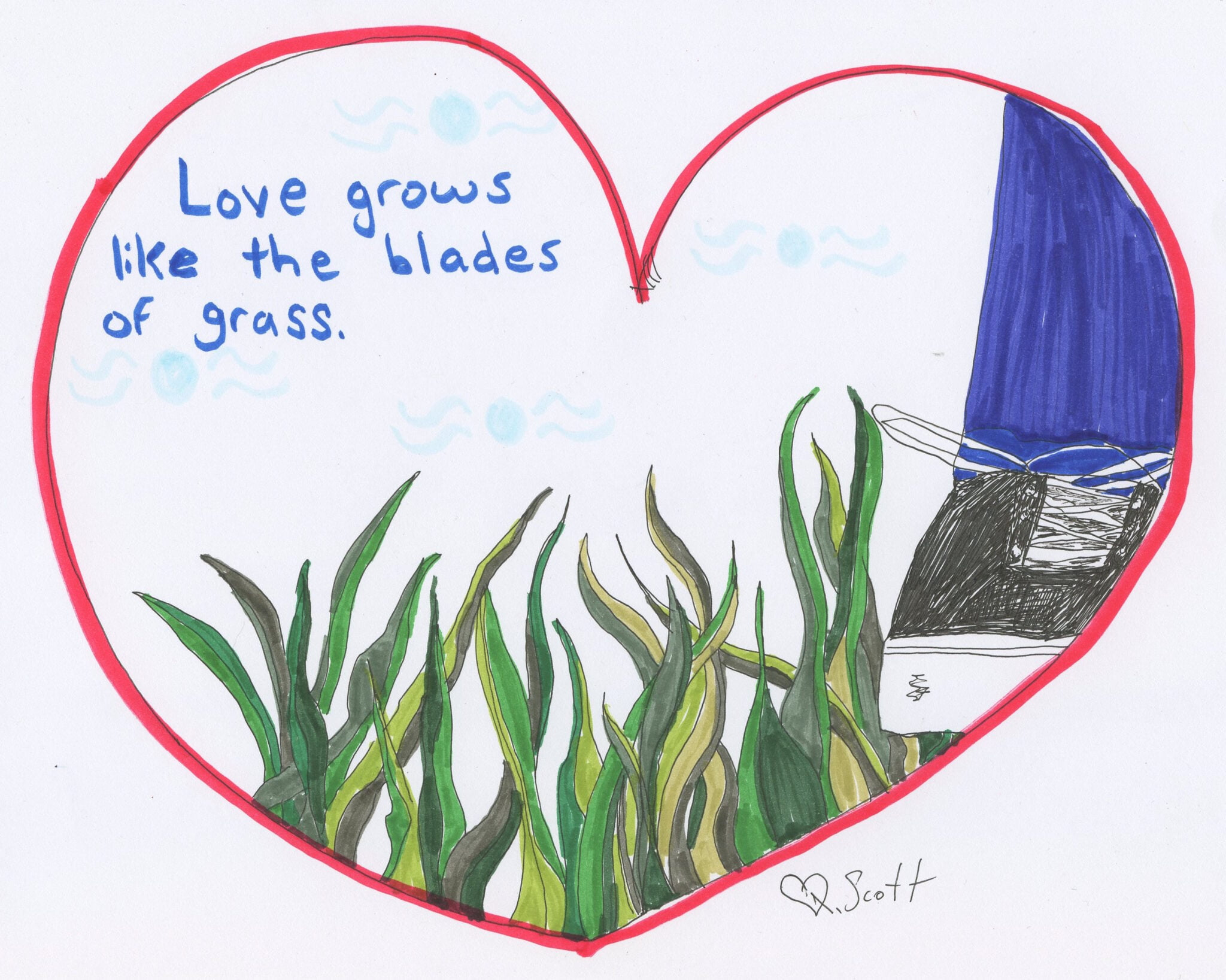 Love grows like the blades of grass.