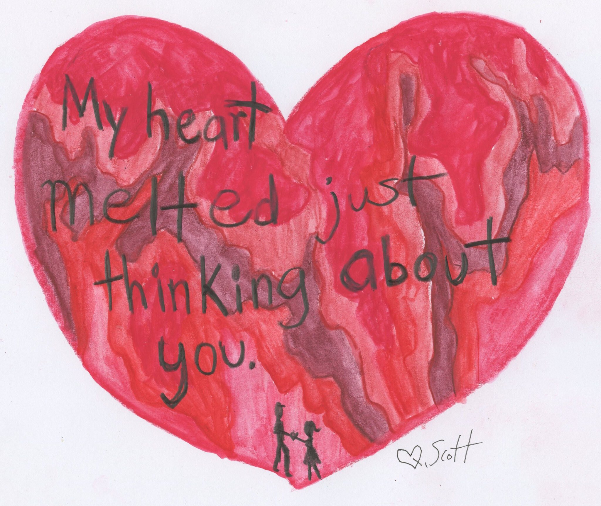 My heart melted just thinking about you.
