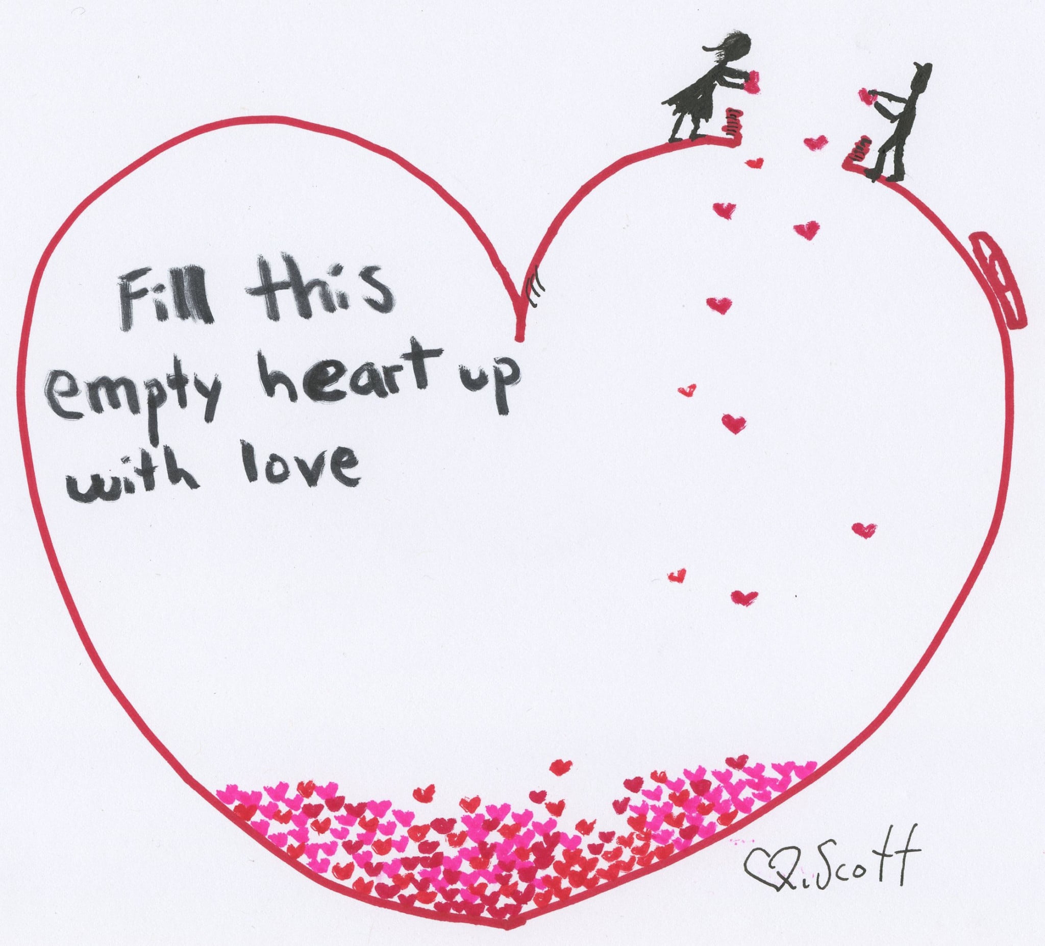 Fill this empty hearty with love