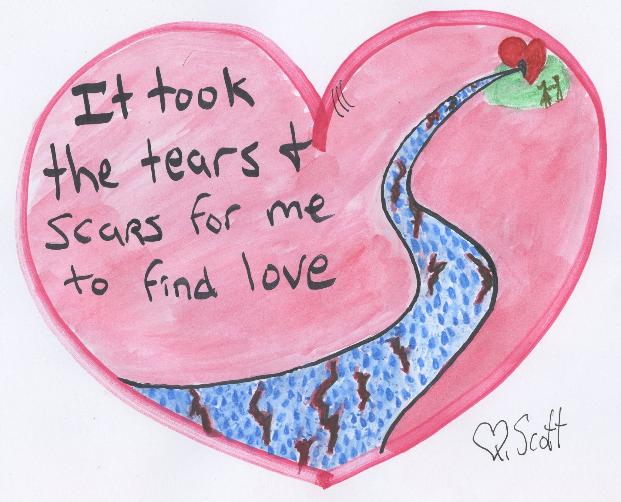 It took the tears and scars for me to find love