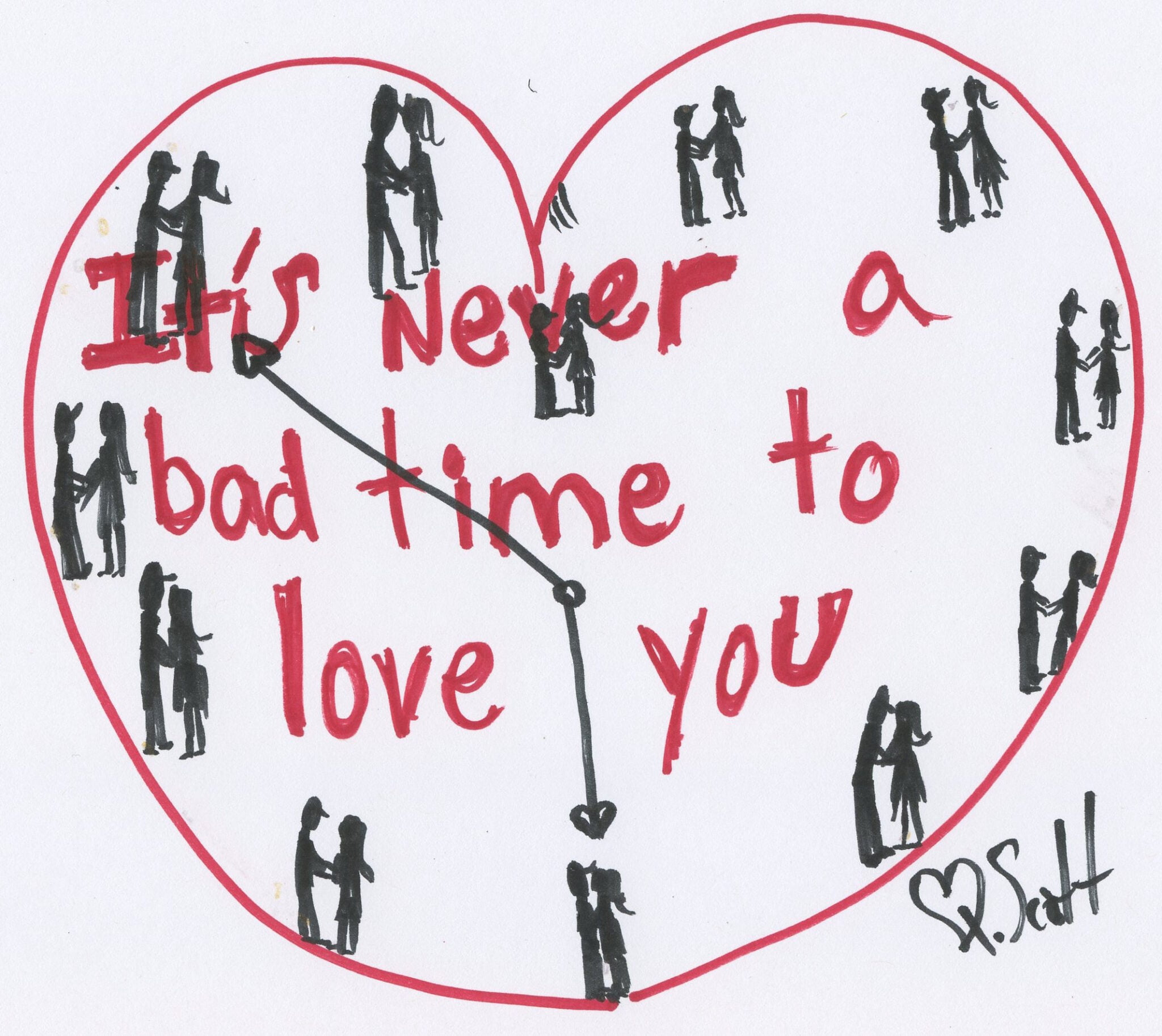 It's never a bad time to love you