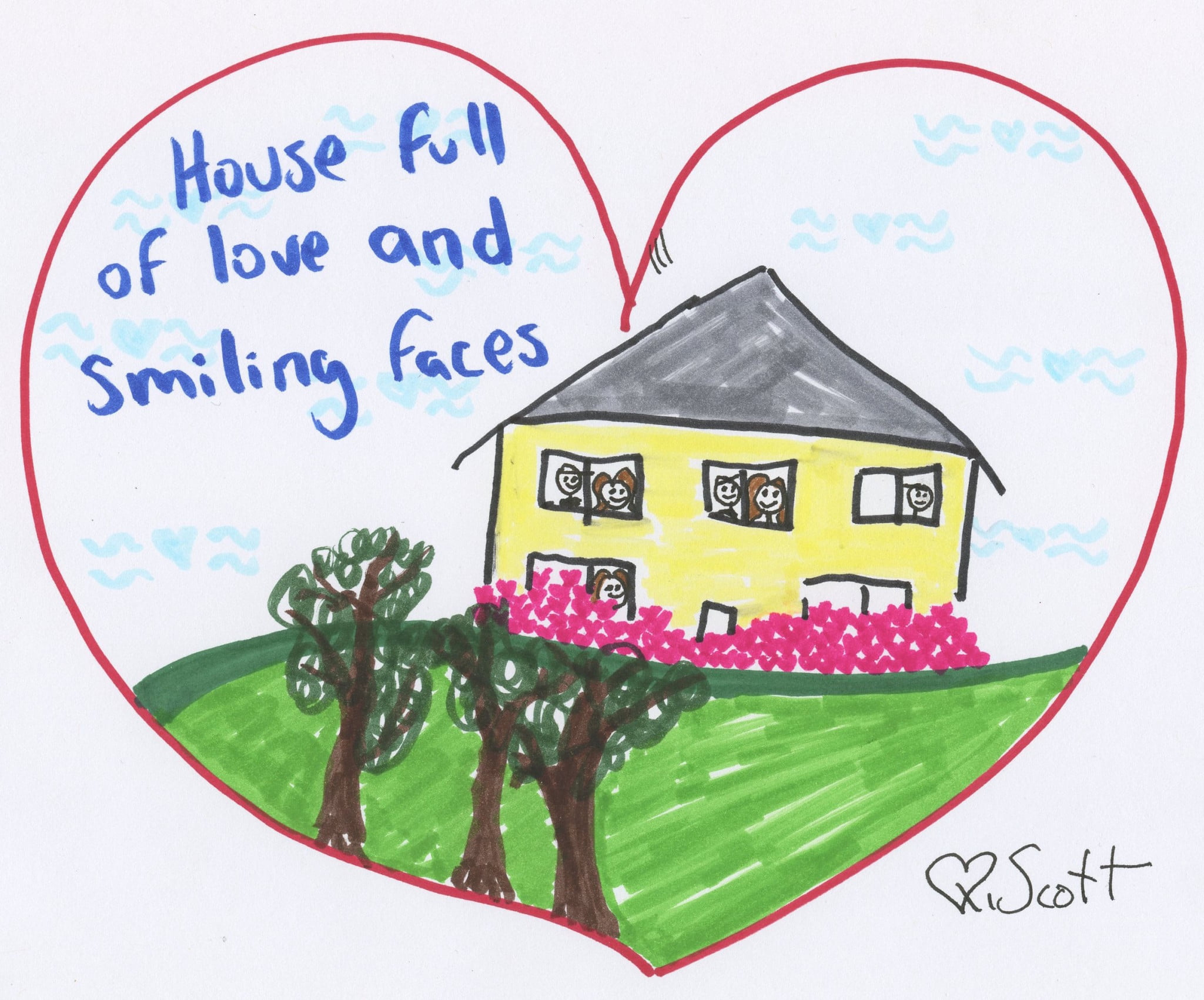 House full of love and smiling faces