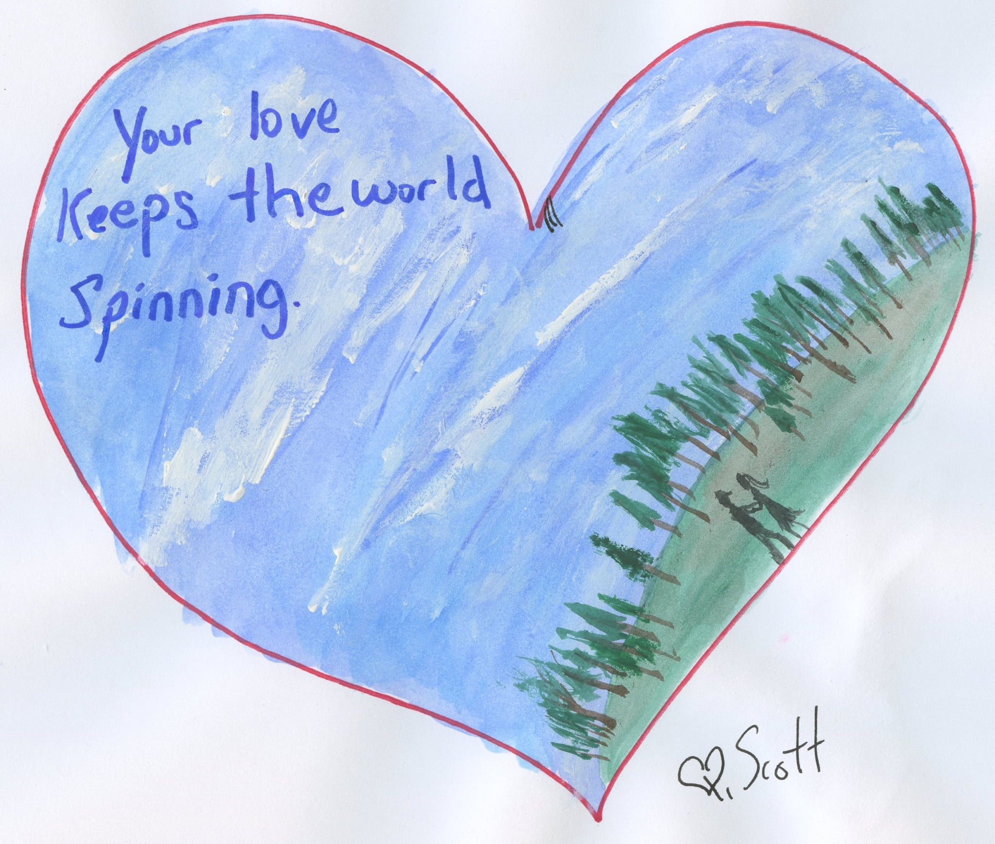 Your love keeps the world spinning