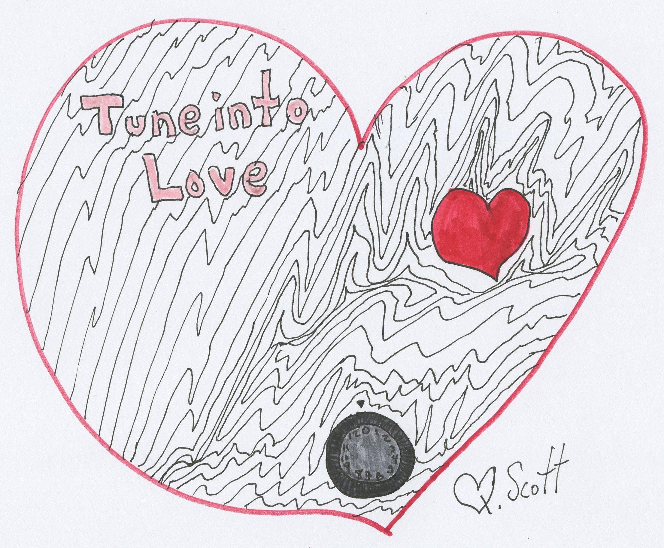 Tune into love