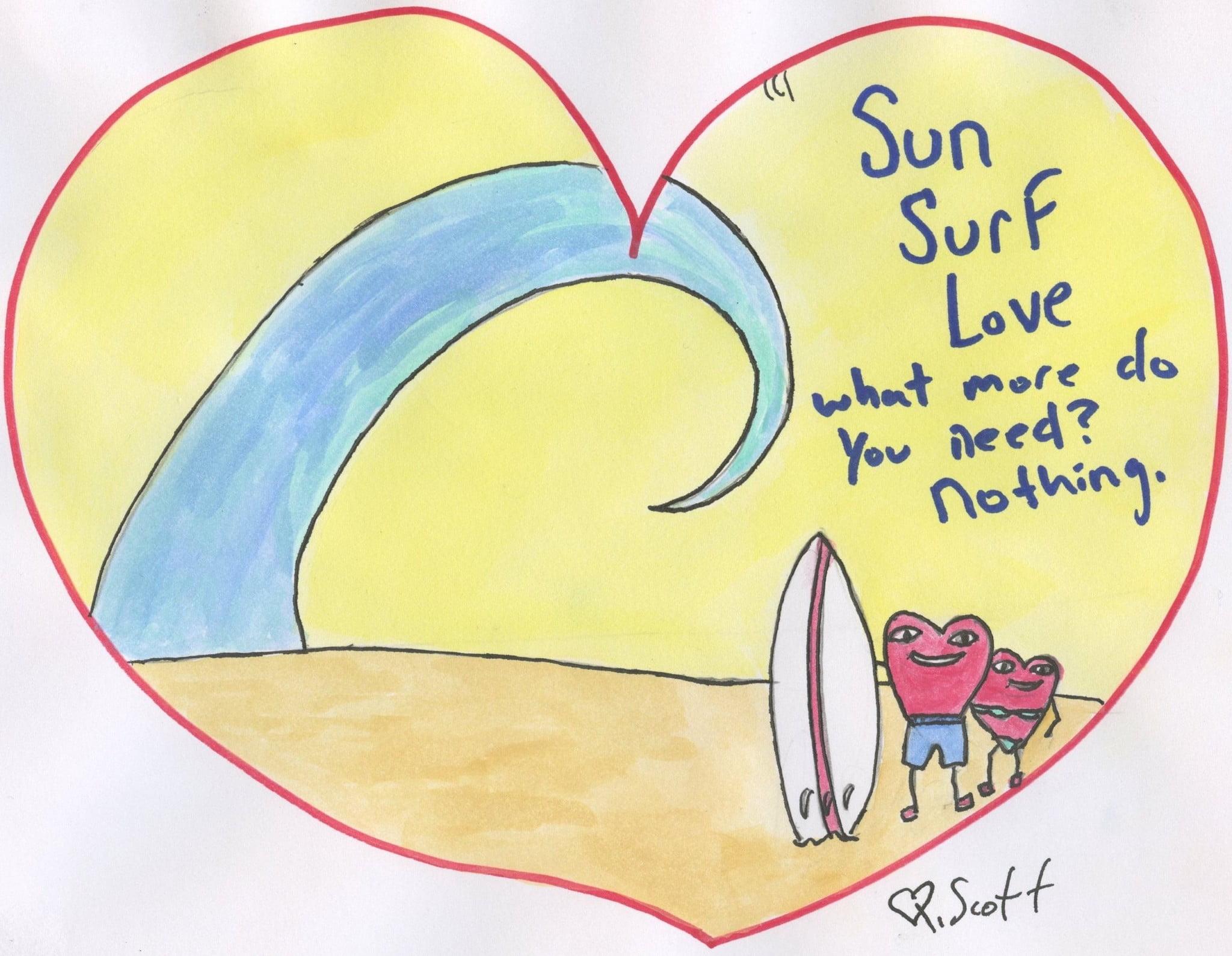 sun, surf,love