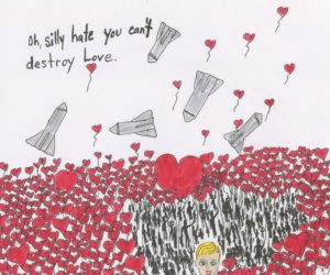 love, hate, destroy, protest